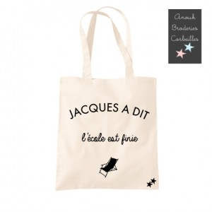Tote Bag Jacques a dit :...